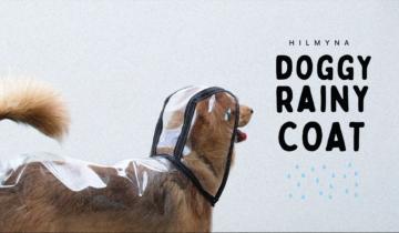 เสื้อกันฝนสุนัข ทำเองง่ายๆ Doggy Rainy Coat – by HILMYNA